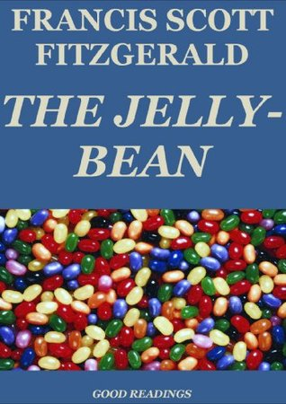 The Jelly-Bean (Annotated) F. Scott Fitzgerald