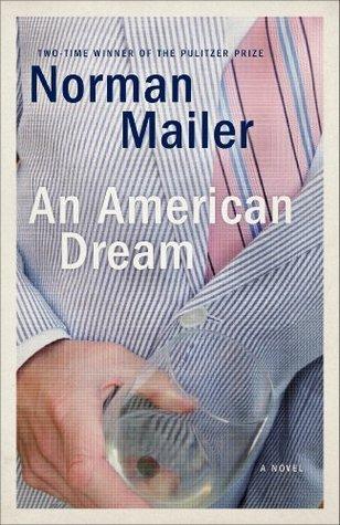 An American Dream: A Novel  by  Norman Mailer