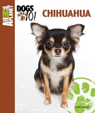 Chihuahua (Animal Planet Dogs 101)  by  Linda Bollinger