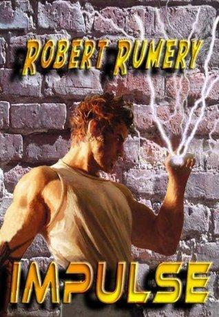 Impulse  by  Robert Rumery