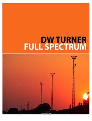 Full Spectrum D W Turner