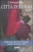 Città di fango (The Breadwinner, #3) Deborah Ellis
