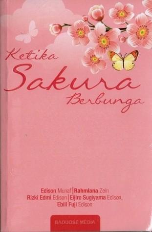 Ketika Sakura Berbunga  by  Edison Munaf