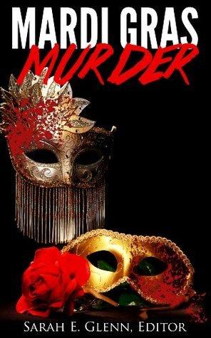 Mardi Gras Murder  by  Selina Alaniz