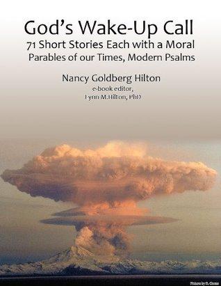Gods Wake-Up Call  by  Nancy Goldberg Hilton