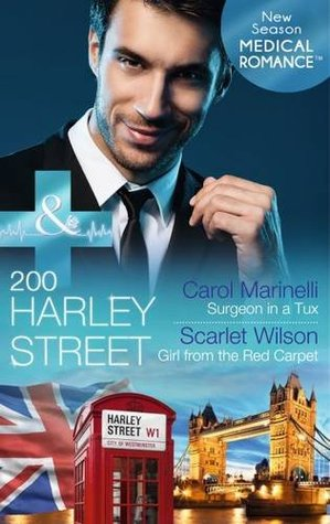 Surgeon in a Tux/Girl from the Red Carpet (200 Harley Street, #1-2) Scarlet Wilson