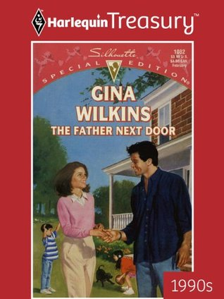 The Father Next Door Gina Wilkins