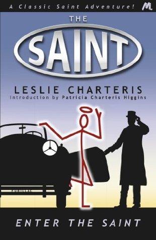 Enter the Saint (Saint 03)  by  Leslie Charteris