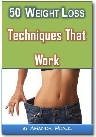 50 Easy Weight Loss Techniques That Work Fast Anna Rennow