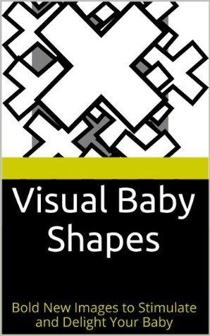 Visual Baby Shapes Damian Comfort