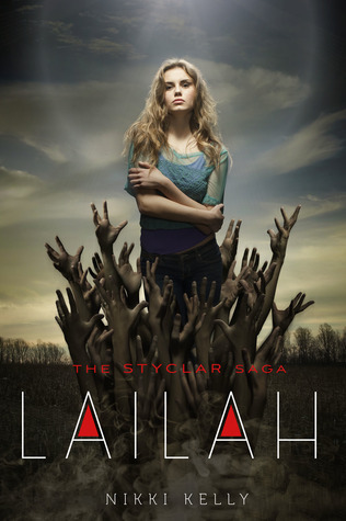 Lailah (The Styclar Saga, #1)  by  Nikki Kelly