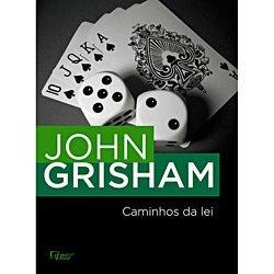 Caminhos Da Lei - Ford County: Stories - John Grisham  by  John Grisham