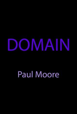 Domain  by  Paul   Moore