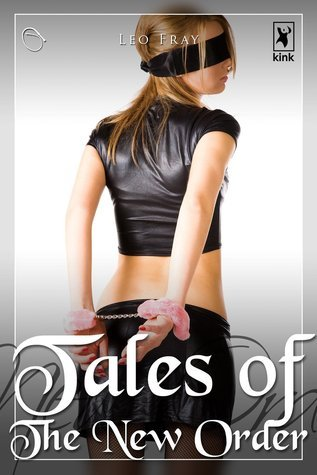 Tales of The New Order Leo Fray