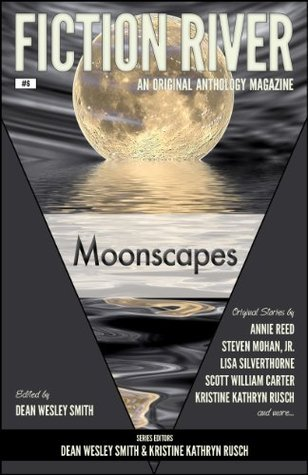 Moonscapes (Fiction River, #6) Dean Wesley Smith