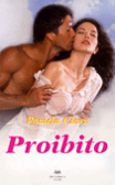 Proibito (Blakewell/Kenleigh Family Trilogy, #2)  by  Pamela Clare