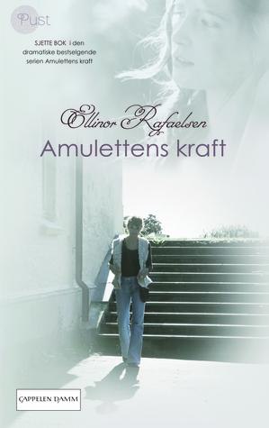 Amulettens Kraft  6 Ellinor Rafaelsen