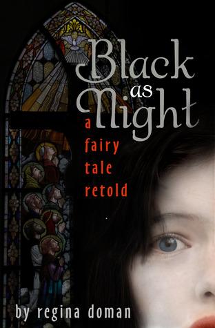 Black as Night (A Fairy Tale Retold #2)  by  Regina Doman