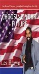 Choosing Your Future 6-CD Set! Les Brown