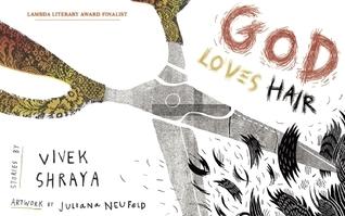 God Loves Hair  by  Vivek Shraya