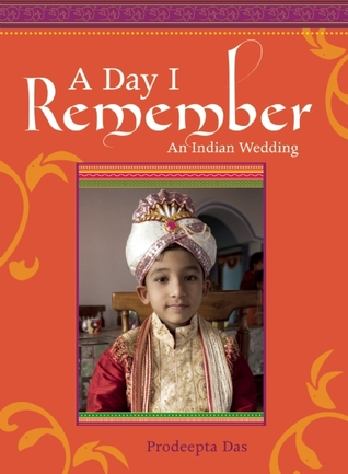 A Day I Remember  by  Prodeepta Das