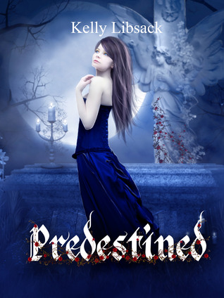 Preordained (Preordained Series: #1) Kelly Libsack