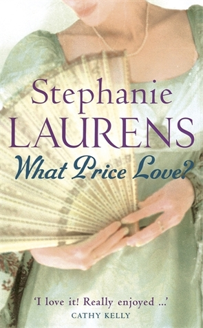 What Price Love? (Bar Cynster, #13)  by  Stephanie Laurens