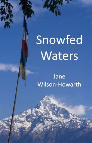 Snowfed Waters Jane Wilson-Howarth