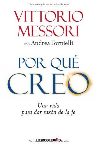 Porqué creo Vittorio Messori