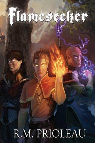 Flameseeker (The Pyromancer Trilogy, #3)  by  R.M. Prioleau