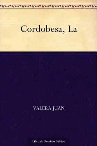 Cordobesa, La Valera Juan
