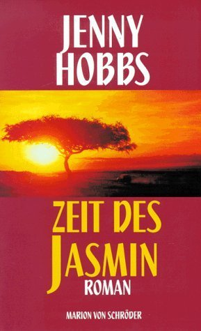 Zeit des Jasmin Roman Jenny Hobbs