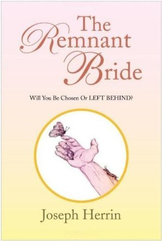 The Remnant Bride  by  Joseph Herrin