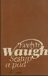Sestup a pád  by  Evelyn Waugh