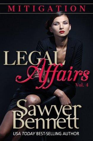 Mitigation (Legal Affairs, #4)  by  Sawyer Bennett