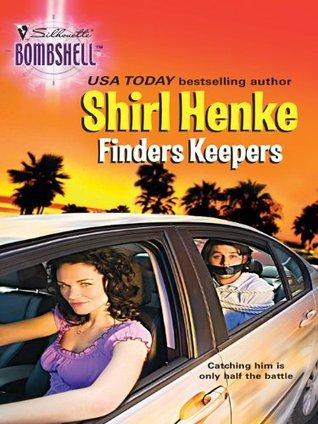 Finders Keepers Shirl Henke