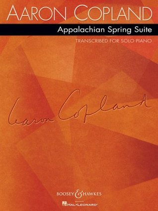 Aaron Copland: Appalachian Spring Suite: Transcribed for Solo Piano  by  Aaron Copland