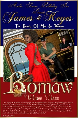 Bomaw - Volume Three: The Beauty of Man and Woman (Volume 3)  by  Mercedes Keyes