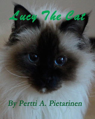 Lucy the Cat  by  Pertti A. Pietarinen