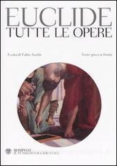 Tutte le opere  by  Euclid
