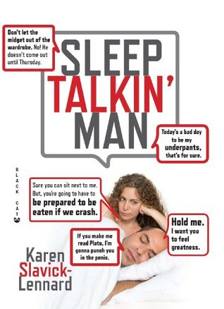 Sleep Talkin Man  by  Karen Slavick-Lennard