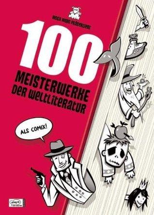 100 Meisterwerke der Weltliteratur Titus Ackermann