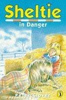 Sheltie in Danger (Sheltie, #6)  by  Peter Clover