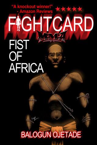 Fist of Africa Balogun Ojetade