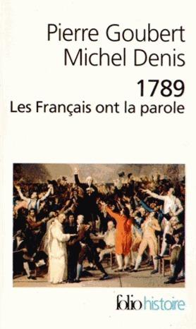 1789 Les Français ont la parole Pierre Goubert