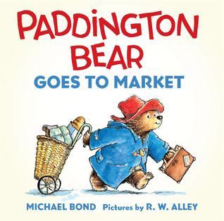 Paddington Bear Goes to Market Board Book  by  Michael Bond