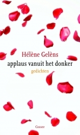 applaus vanuit het donker  by  Hélène Gelèns
