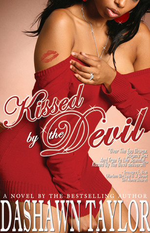 Kissed By The Devil  by  Dashawn Taylor