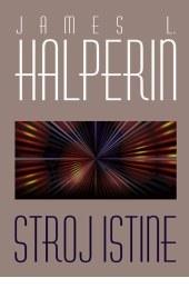 Stroj istine  by  James L. Halperin