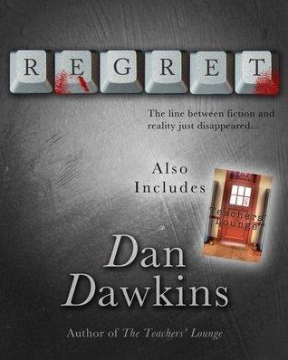 Regret Collection  by  Dan Dawkins
